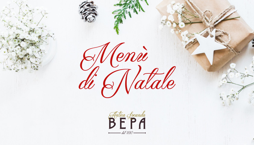 Natale 2017 all'Antica Locanda Bepa